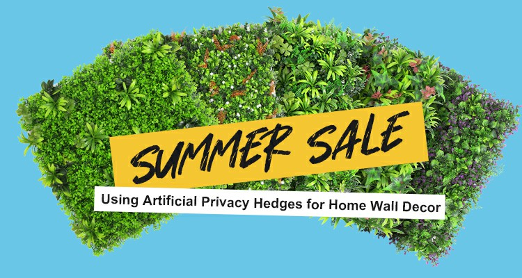 Using Artificial Privacy Hedges for Home Wall Decor-- Summer Sale